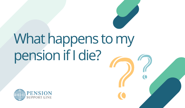 what happens to my pension if I die