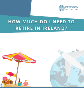 How much do I need to retire in Ireland